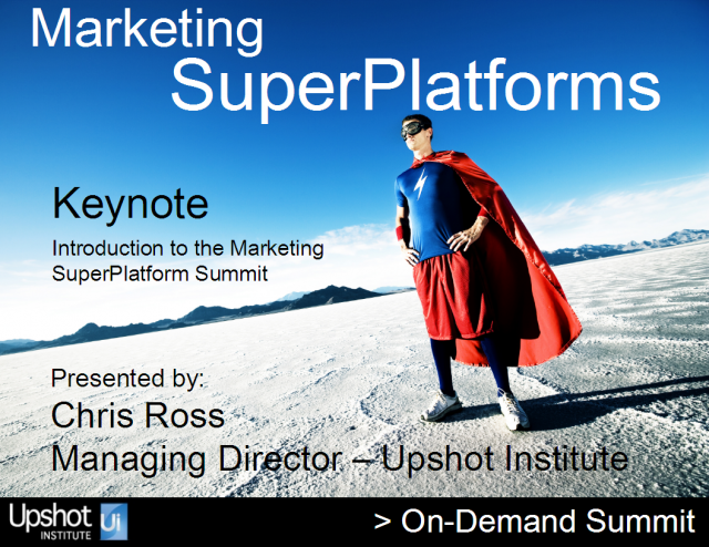 Marketing SuperPlatform Summit Introduction