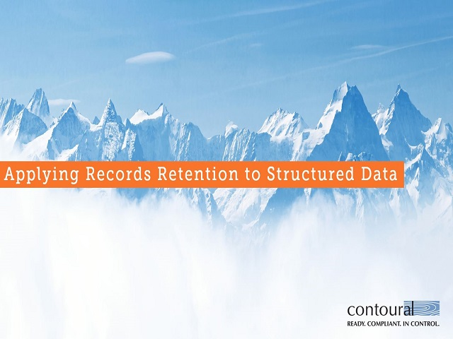 Applying Records Retention and Deletion to Structured Data