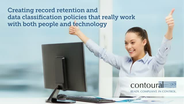 Creating Record Retention & Data Classification Policies that Work