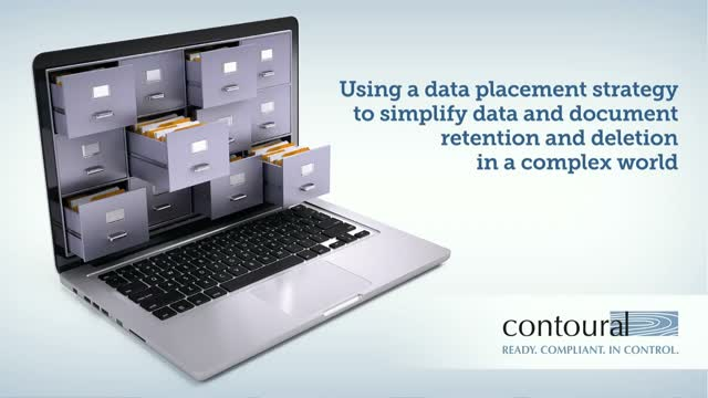 Using a Data Placement Strategy to Simplify Data and Document Retention