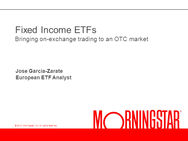 Fixed Income ETFs: Bringing On-Exchange Trading to an OTC Market