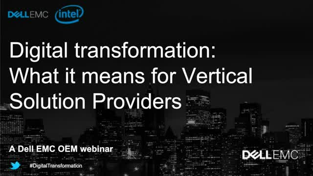 Digital Transformation: What it means for Vertical Solutions Providers