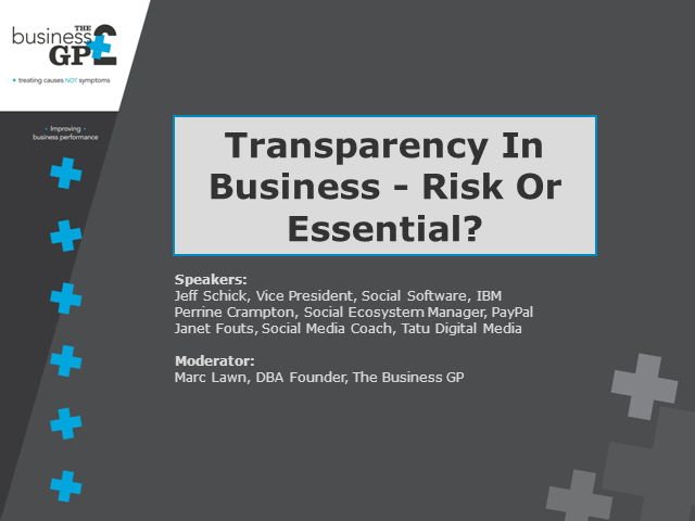 Transparency in Business - Risk or Essential?