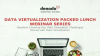 Data Virtualization: An Introduction (Packed Lunch Webinars)