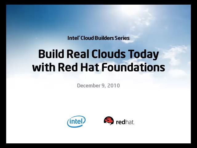 Build Real Clouds Today with Red Hat* Cloud Foundations