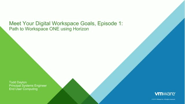 Meet Your Digital Workspace Goals E1: Path to Workspace ONE using Horizon