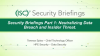 Data Security Briefings Part 1: Neutralizing Data Breach and Insider Threat