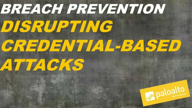 [Breach Prevention] Disrupting Credential-based Attacks