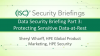 Data Security Briefings Part 3: Protecting Sensitive Data-at-Rest