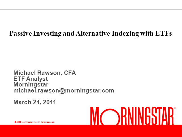 Passive Investing and Alternative Indexing with ETFs