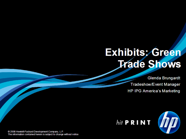 Profile In Excellence: Hewlett-Packard Co: Green Trade Shows