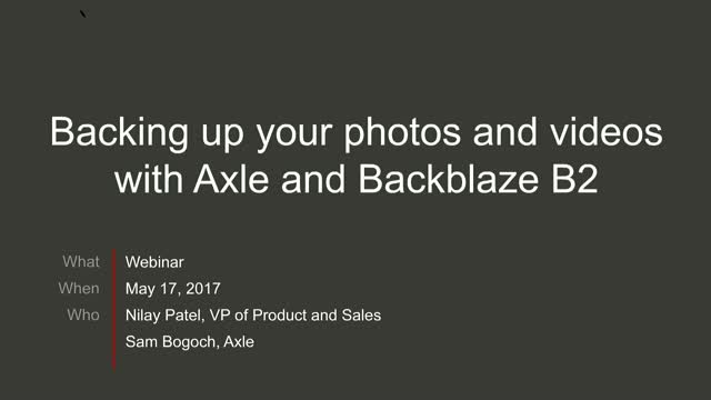 Backing up your photos and videos with Axle and B2