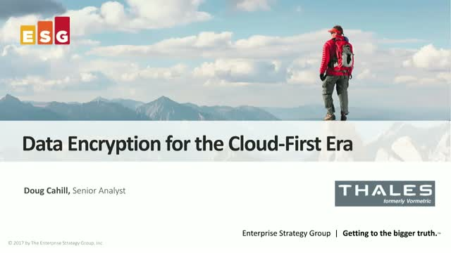 Data Encryption for the Cloud-First Era