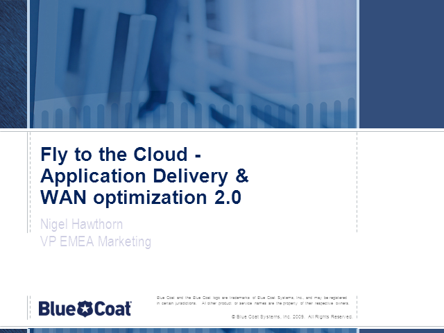 Fly to the Cloud  - Application Delivery and New WAN Optimization