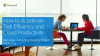How to Accelerate Task Efficiency and Cloud Productivity