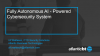 Fully Autonomous A.I. - Powered Cybersecurity System