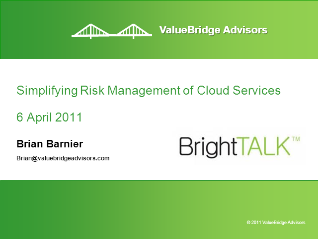 Simplifying Risk Management of Cloud Services
