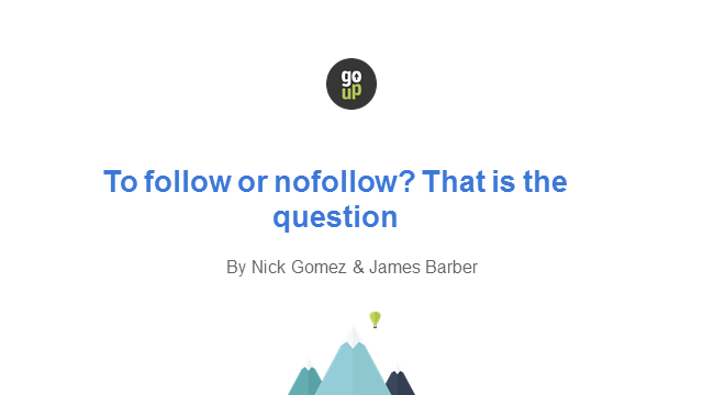 To follow or nofollow? That is the question.