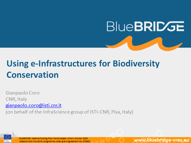 Using e-Infrastructures for Biodiversity Conservation