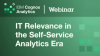 IT Relevance in the Self-Service Analytics Era