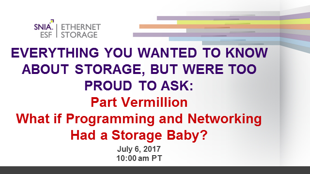 Everything You Wanted To Know About Storage: Programming & Networking Had a Baby