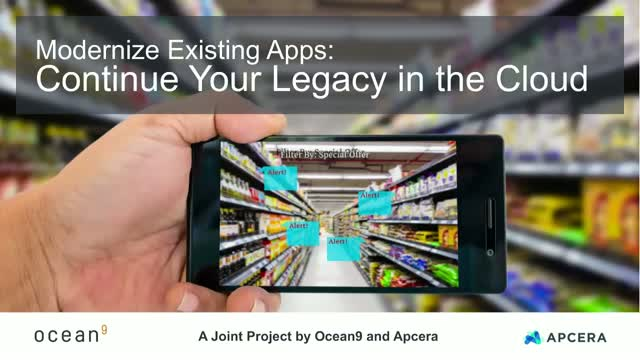 Modernize Existing Apps: Continue Your Legacy in the Cloud