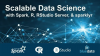Scalable Data Science with Spark, R, RStudio, & sparklyr