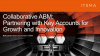 Collaborative ABM: Partnering with Key Accounts for Innovation and Growth