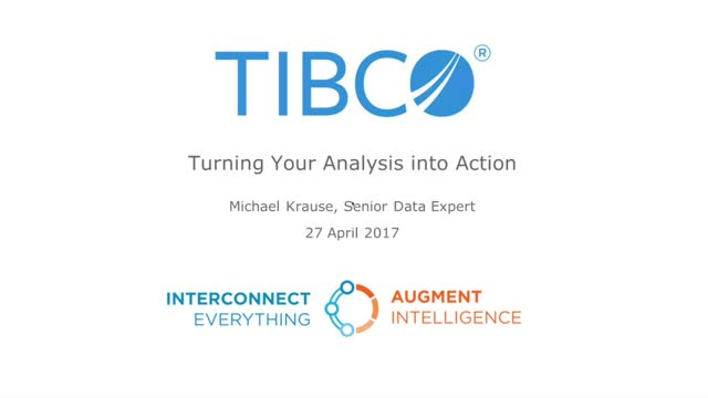 Turning Your Analysis Into Action