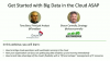 Get Started with Big Data in the Cloud ASAP