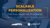 Scalable Personalization that Goes Beyond Hi [FirstName]