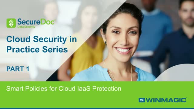 Cloud Security in Practice Series: PART 1 - Intelligent Security for Cloud IaaS