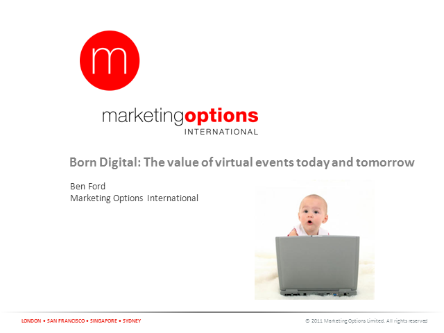 Born digital: The value of virtual events today and tomorrow