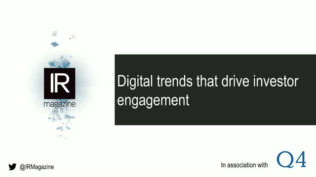 IR Magazine Webinar - Digital trends that drive investor engagement