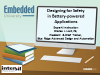 Designing for Safety in Battery-Powered Applications