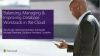 Balancing, Managing & Improving Database Workloads in the Cloud