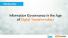 Information Governance in the Age of Digital Transformation