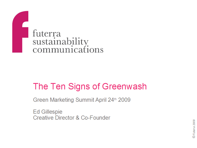 The Ten Signs of Greenwash (and how to avoid them)