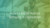 Digital Transformation: How to Model Human Behavior in Digitization