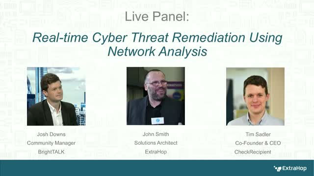 Panel: Real-Time Cyber Threat Remediation Using Network Analysis