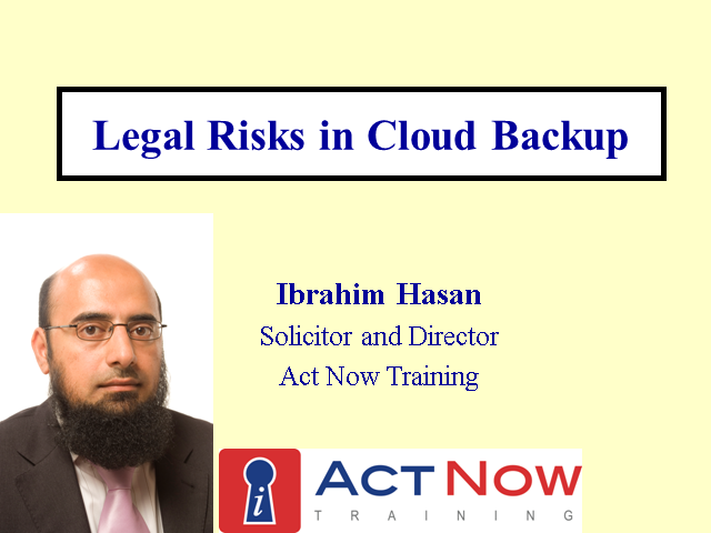 Update: Legal Risks in Cloud Backup