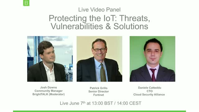 [Video Panel] Protecting the IoT: Threats, Vulnerabilities & Solutions