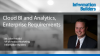 Enterprise Requirements for Cloud BI and Analytics