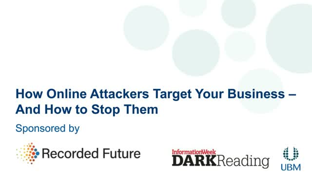 How Online Attackers Target Your Business and How to Stop Them