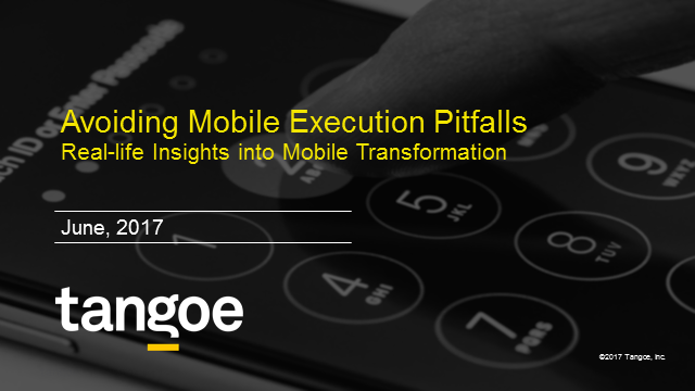 Avoiding Mobile Execution Pitfalls:Real Life Insights into Mobile Transformation