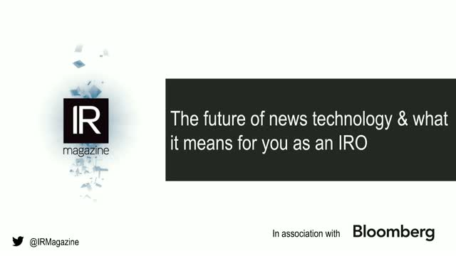IR Magazine Webinar - The future of news technology for IROs