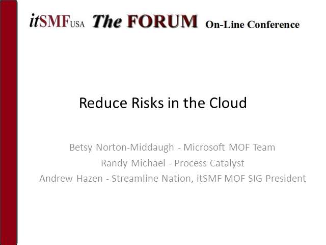 MOF SIG - Reduce IT Risks in the Cloud By Using MOF