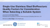 Single-Use Stainless Steel BioReactors: Quality Factors for Consideration When S