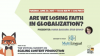 Are We Losing Faith in Globalization?