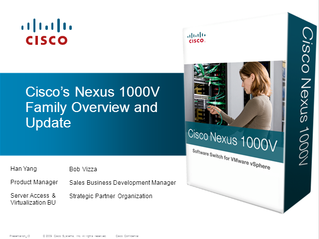 Nexus 1000V Family Overview and Update